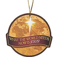 Globe with Jesus  Message Ornament