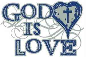 God Is Love T-Shirt, Sizes Sm to 3X