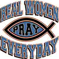 Real Woman Pray Every Day T-Shirt, Sizes to 3X