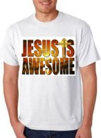 Jesus Is Awesome Christian T-Shirt
