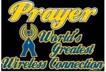 Prayer, World's Greatest Wireless Connection T-Shirt