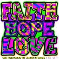 Neon Faith Hope Love T-Shirt