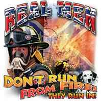 Firefighter Real Men Don't Run From Fires T-shirt