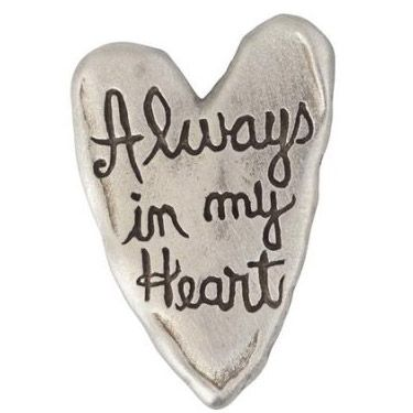 Always In My Heart Pewter Lapel Pin