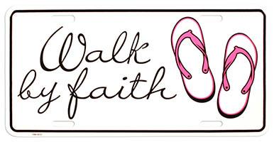 Walk by Faith License Plate