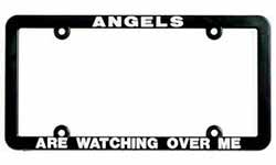 Angels Are Watching Over Me License Plate Frame