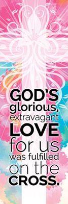 God's Glorious, Extravagant Love BookMark (Pkg of 25)