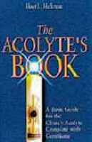 The Acolyte's Book.  5 1/2 x 8 1/2 Vestments