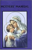 Deluxe Catholic Mothers' Manual Hardbound Cover