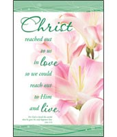 Easter Church Bulletins Christ Reached Out To Us In Love