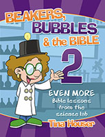 Beakers, Bubbles & the Bible 2 Activity Book