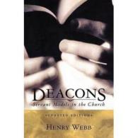 Deacons Handbook : Servant In The Church  book Hardcover