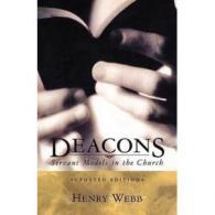 Deacons Handbook : Servant In The Church  book Hardcover