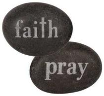 Faith Pray engraved On Natural Stones