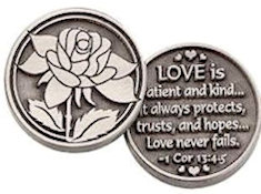 Rose, Love Is Patient and Kind. Love never fails. Coin