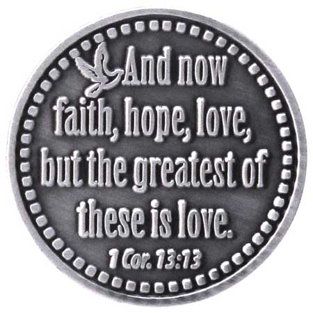 Faith Hope and Love Pewter Coin