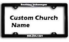 Custom Church Auto Plate Frames (250 minimum?