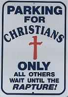 Parking for Christians Only Sign
