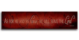 We will Serve The Lord Wood Sign