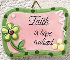 Faith is Hope Realized Plaque