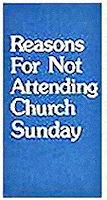 Reasons For Not Attending Church