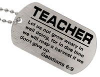 Teacher Galatians 6:9 Dog Tag Necklace