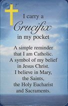 I Carry A Crucifix In My Pocket Prayer Card Laminated