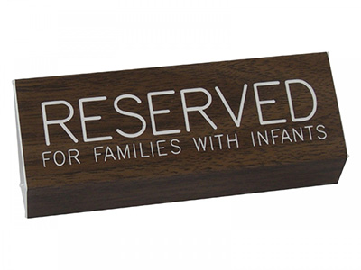 Reserved for Families with Infants