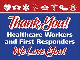 Frontline Heroes Thank You Yard Signs (Set of 10)