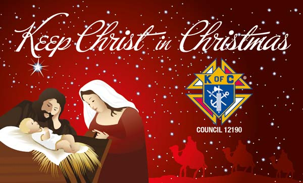 Knights of Columbus with Council Red Keep Christ In Christmas Banner