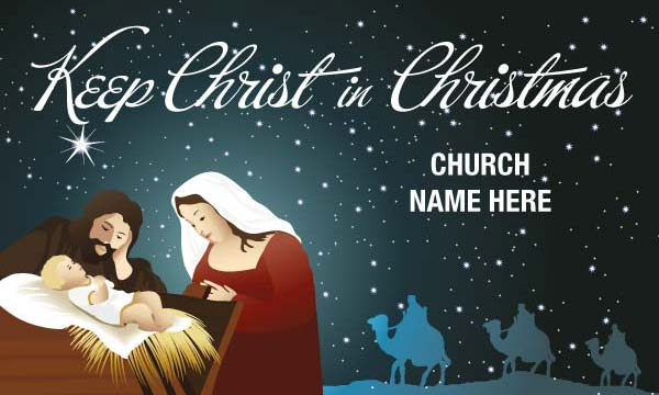 Keep Christ In Christmas with Church Name Large Outdoor Banner