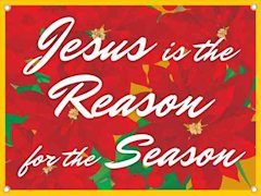 Jesus is the Reason for the Season Outdoor Banner