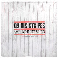 Prayer Cloth By His Stripes We Healed IS 53.5