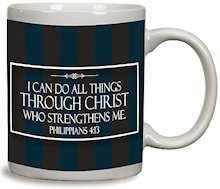 I Can Do All Things Through Christ Mug