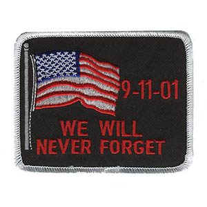 We Will Never Forget Embroidered Patch