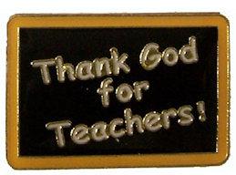 Thank God for Teachers Pin - Teacher Gifts