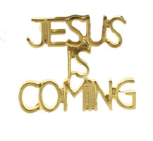 Jesus Is Coming Pin Gold