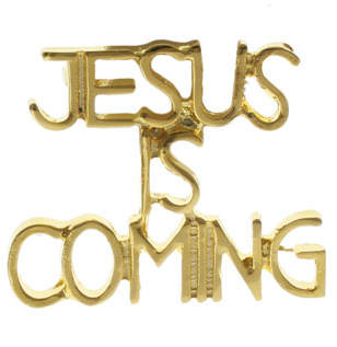 Jesus Is Coming Pin Gold Letters