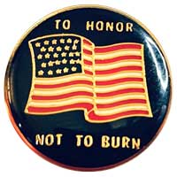 Americian Flag Pin In Honor Not Burn