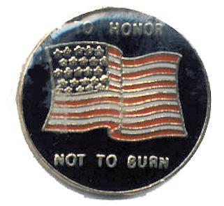 To Honor Not Burn American Flag Pin