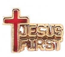 Jesus First With Cross Pin