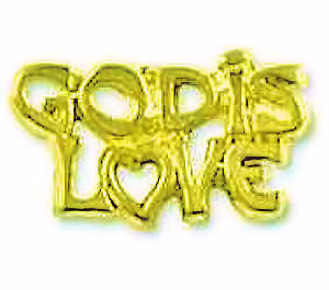 God is Love Pin Gold Words