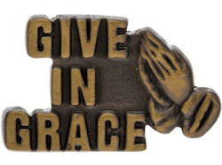 Give in Grace Pin