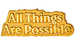 All Things Are Possible Gold Lapel Pin