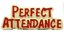 Perfect Attendance Awards  Pins Gold