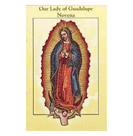 ora de guadalupe Our Lady of Guadalupe Novena Booklet
