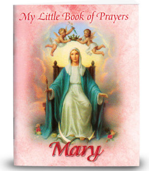 My Little Mary Prayer Book