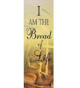 I Am The Bread of Life Cloth Church Banner