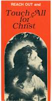 Reach Out and Touch All for Christ Leaflets - 50 leaflets