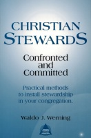 Christian Stewards Confronted & Committed Book